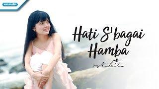 Hati Sebagai Hamba - Nikita (Video Lyric)