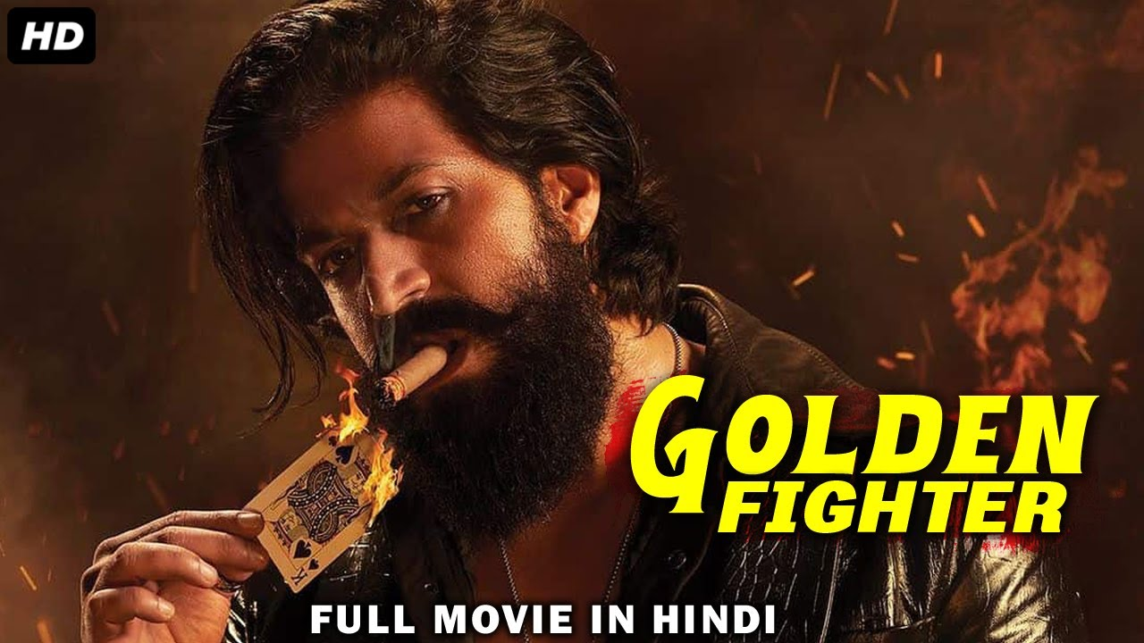 Download Golden Fighter X (2018) NEW RELEASED Full Hindi Dubbed Movie   Yash   2018 South Indian Movies