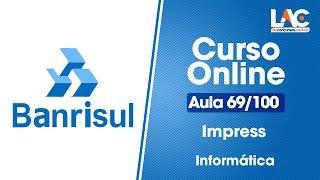 BANRISUL 2019 - Impress - Informática 69/100