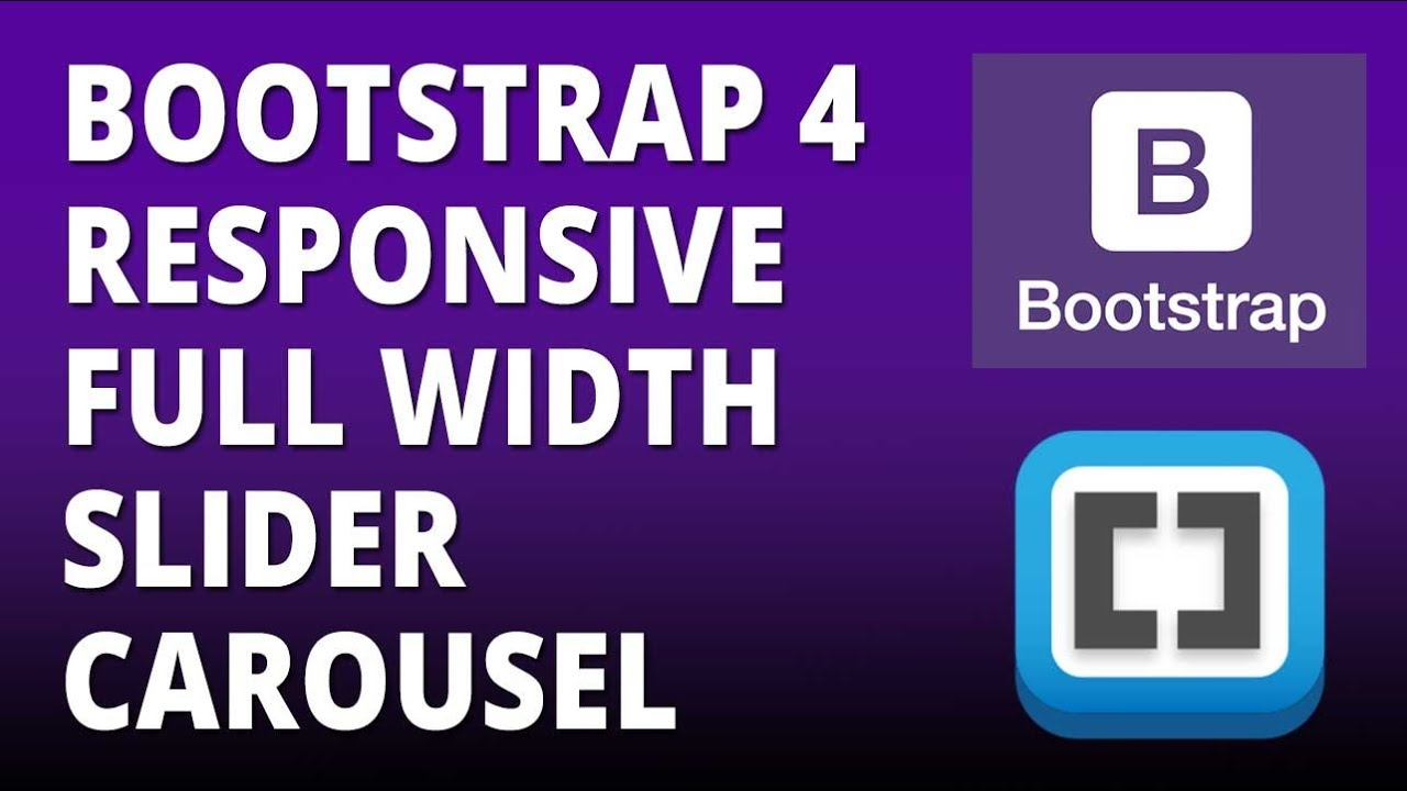 Bootstrap 4 - Responsive Full Width Slider Carousel with Bootstrap 4 and  Brackets Text Editor