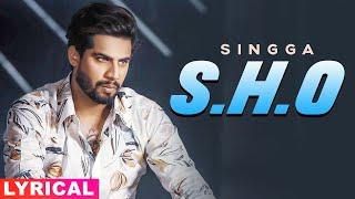 S.H.O (Lyrical) | Singga ft BN Sharma | MixSingh | Latest Punjabi Song 2020 | Speed Records