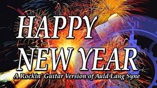 Auld Lang Syne - Rockin