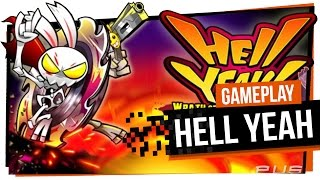 Hell Yeah - Gameplay - Sanguinolento Demais