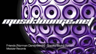 Musik Lounge | Friends (Norman Doray Remix) - Sneaky Sound System