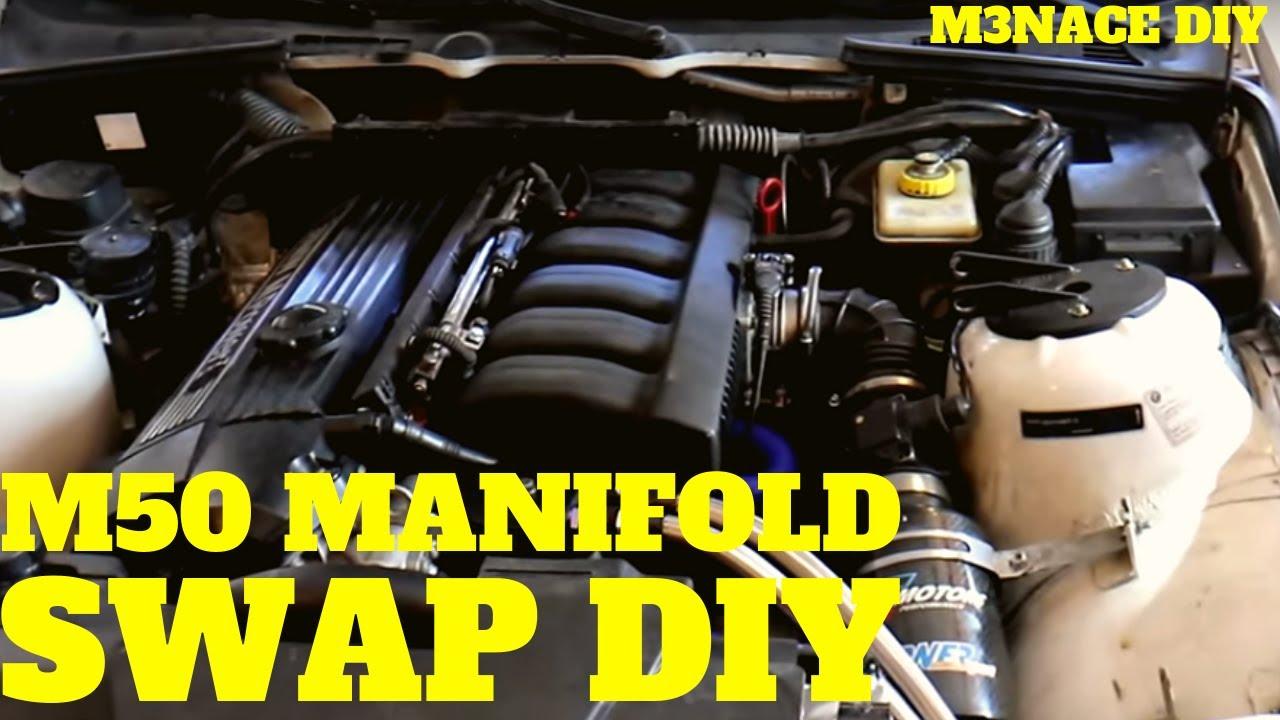 M52/S52 M50 Manifold Swap DIY