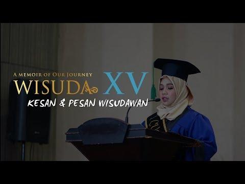 Wisuda XV - Kesan Dan Pesan Wisudawan