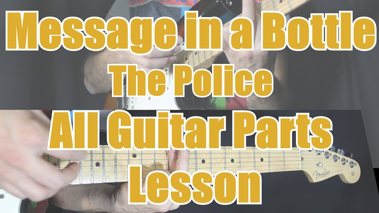 Message In A Bottle The Police Complete Guitar Lesson Chords