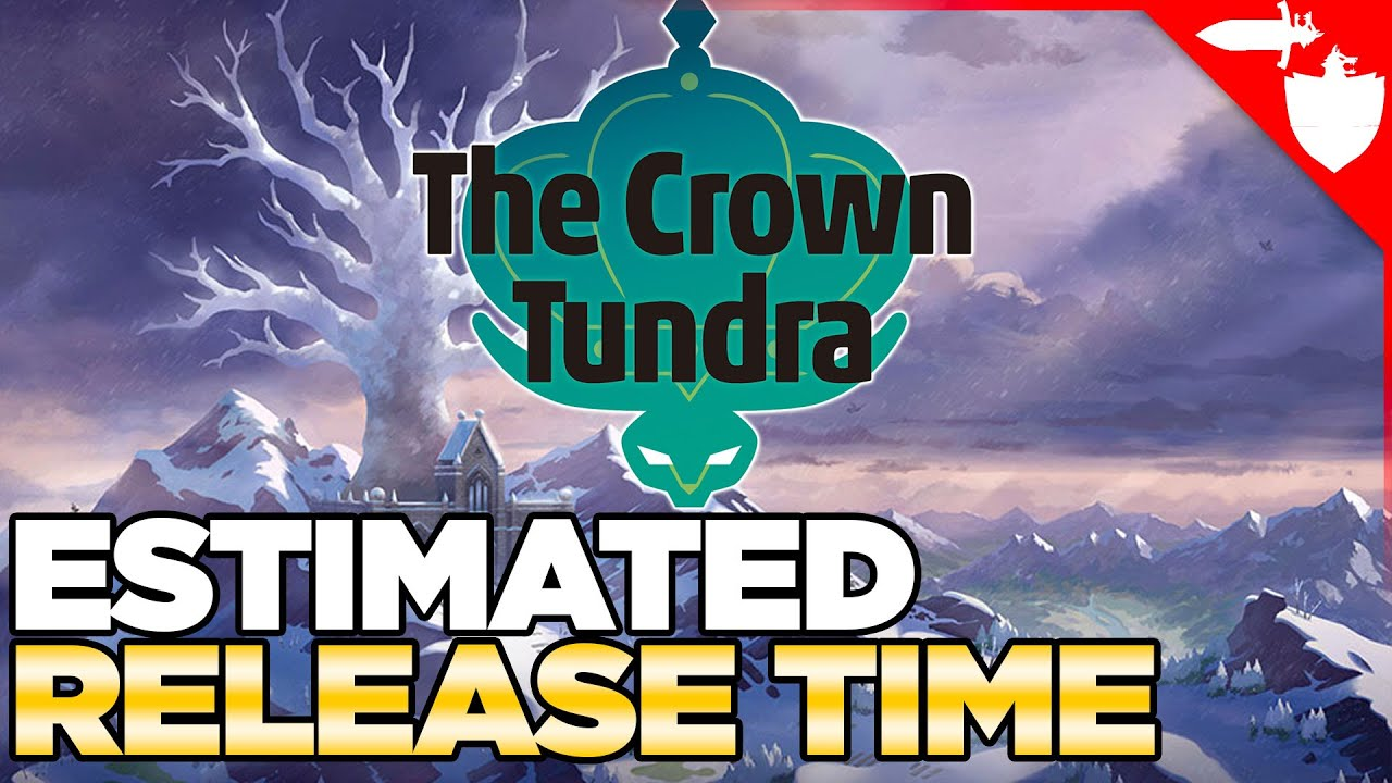 Crown Tundra DLC Release Time  When Can You Download the ...
