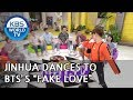 "Jinhua dances to BTS's ""Fake Love"" ! [Happy Together/2018.08.02]"