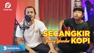 SECANGKIR KOPI - JHONNY ISKANDAR ( Pribadi Hafiz ft Hendra Cover & Lirik )