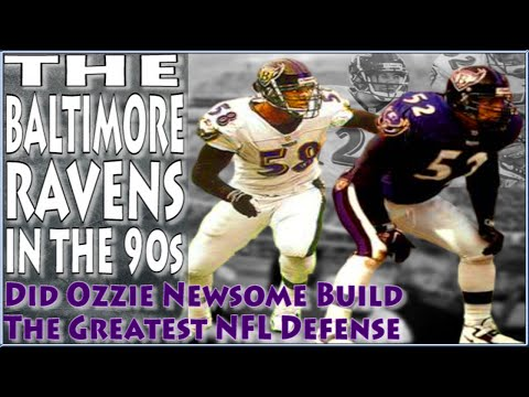 The Baltimore Ravens In The 90s; Did Ozzie Newsome Build The Greatest Defense Ever ( 2000 Ravens )?