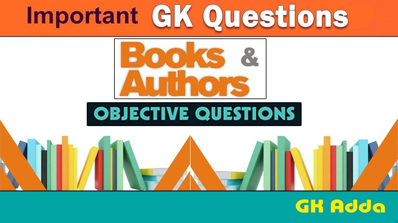 List Of Famous Books And Their Authors For Competitive Exams Gk
