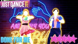 Done For Me | Just Dance 2019