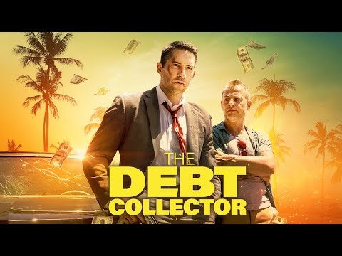 The Debt Collector 2018   International  Scott Adkins HD