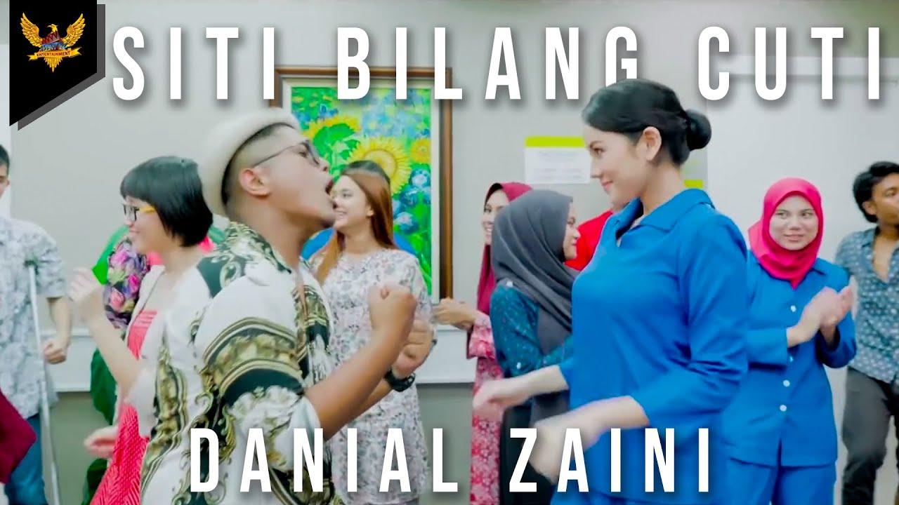 Danial Zaini - Siti Bilang Cuti (Official Music Video)