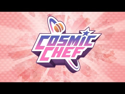 Cosmic Chef - Official Launch Trailer