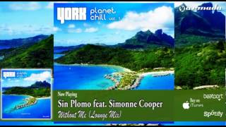 Sin Plomo feat. Simonne Cooper - Without Me (Lounge Mix)