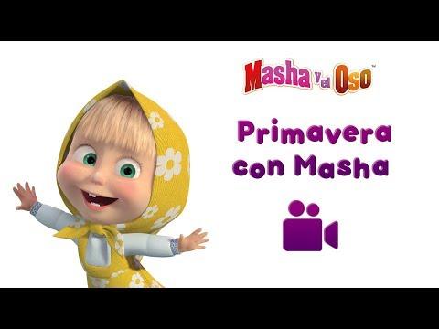 Masha y el Oso - PRIMAVERA CON MASHA馃尫馃尰馃尲  (Colleccion de 5 videos musicales! 馃帴)