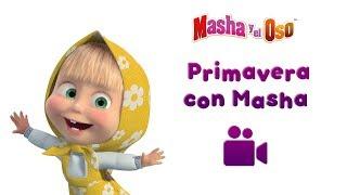 Masha y el Oso - PRIMAVERA CON MASHA🌷🌻🌼  (Colleccio...