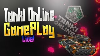 Tanki Online GamePlay LIVE! (with fans)🔥