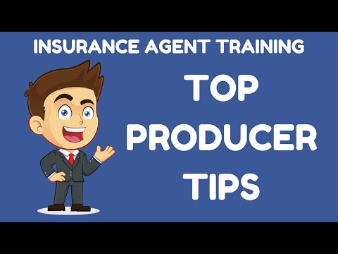 Top Producer Insurance Agent Training Tips