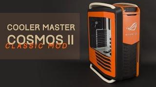 Cooler Master Cosmos II Classic Modding