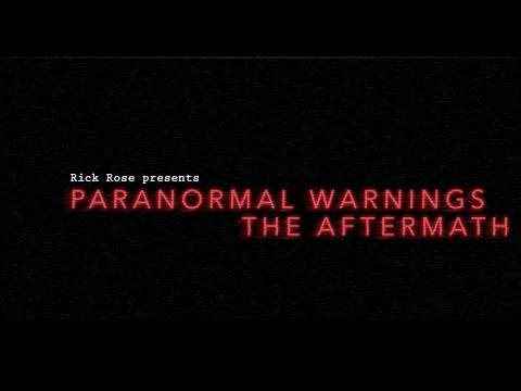 Paranormal Warnings: The Aftermath (Trailer)