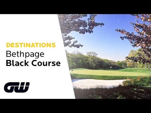 Destination: Bethpage Black