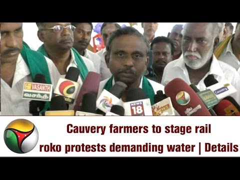 Cauvery farmers to stage rail roko protests demanding water | Details