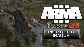 Arma 3 King of the Hill - Pior que o Iraque #13