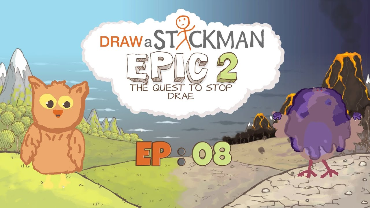 Let S Play Draw A Stickman Epic 2 The Quest To Stop Drae Part 8
