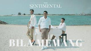 The Sentimental - Bila Memang (Official Music Video)