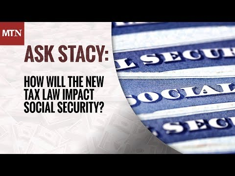 How Will the New Tax Law Impact Social Security?
