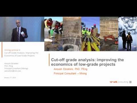 Cut-off Grade Analysis: Improving the Economics of Low-Grade Projects