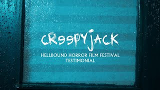 CREEPYJACK - Hellbound Horror Festival Testimonial - Brian J. Maddison