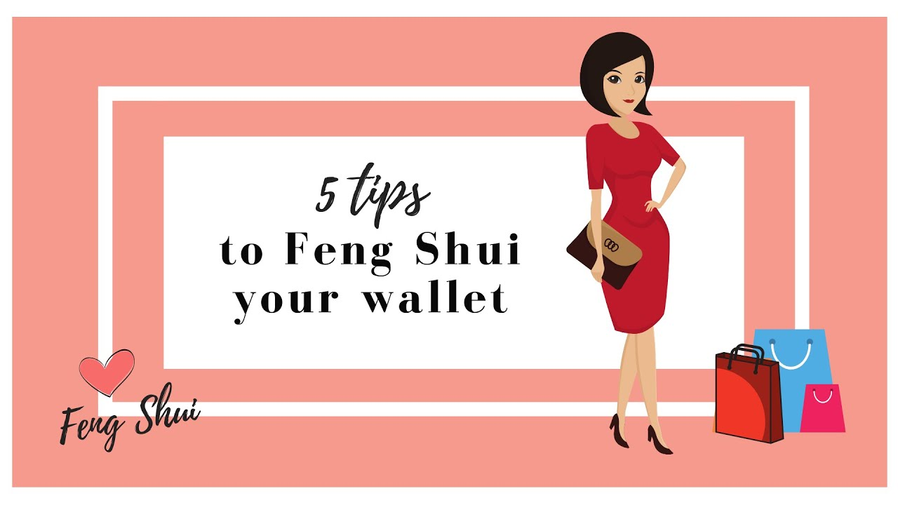 5 Ways To Feng Shui Your Wallet - YouTube