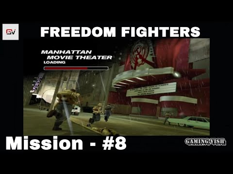 Freedom Fighters (Full HD) - PART 8 - Manhattan Movie Theater, GAMEPLAY [PC 1080P][NO Commentary]