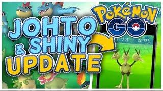 Pokemon GO JOHTO UPDATE! Shiny Pokemon & More Features Leaked