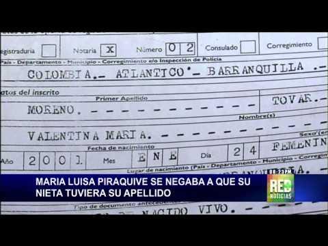 María Luisa Piraquive se negaba a que su nieta tuviera su apellido