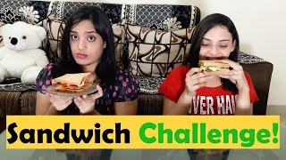 Sandwich Challenge| With a Twist |Part 1 | Food Challenge | Life Shots