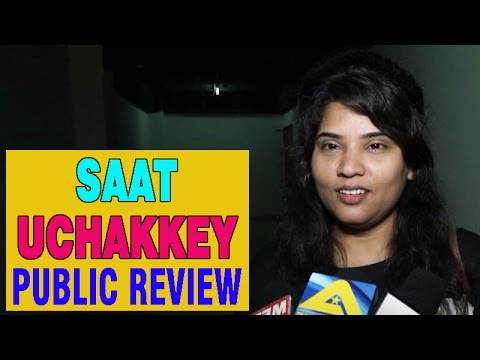 Saat Uchakkey Movie   Public Review  ...