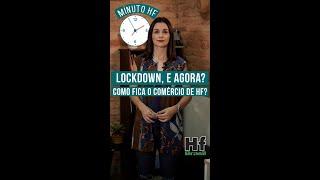 Minuto HF: Com lockdown, como fica o comércio e os preços dos HFs?