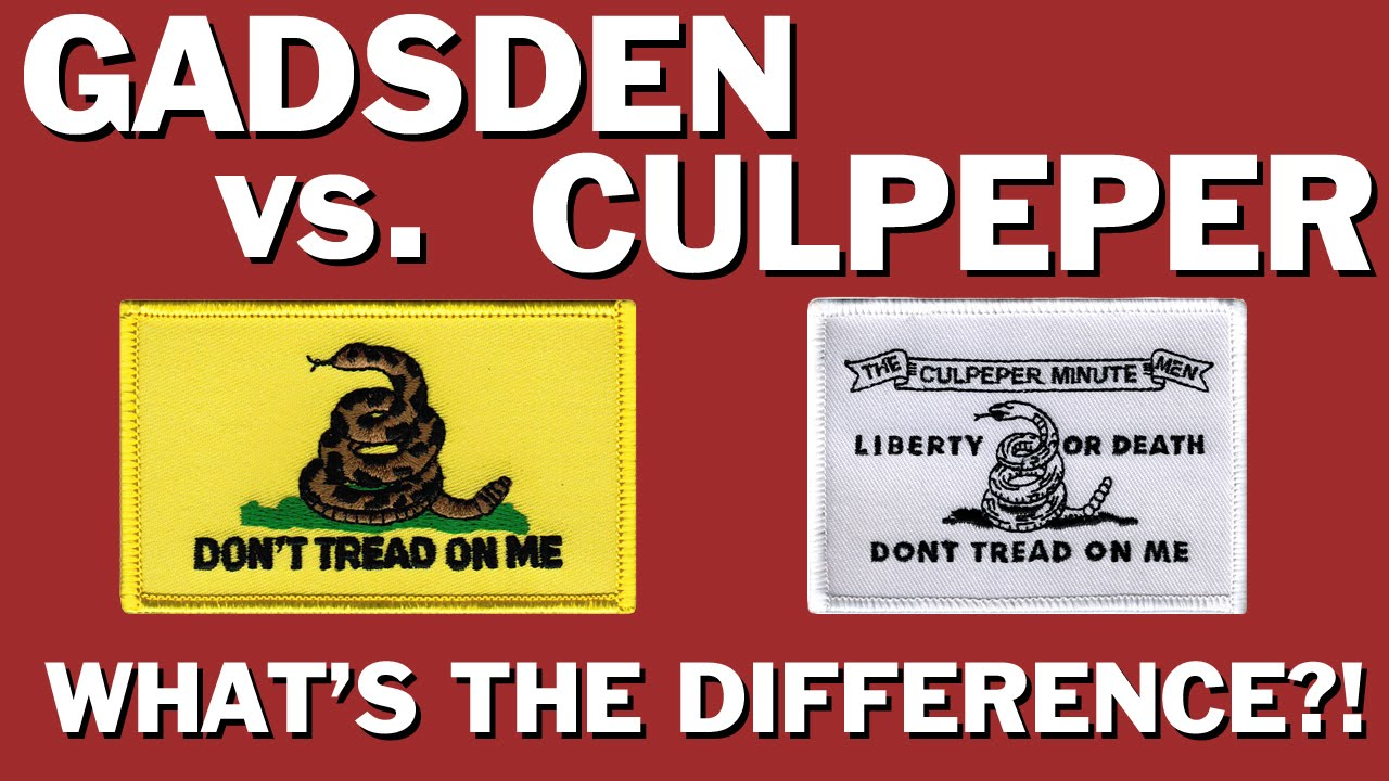 what is the difference between gadsden flag and culpeper flag youtube