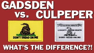 What is the difference between Gadsden Flag and Culpeper Flag?
