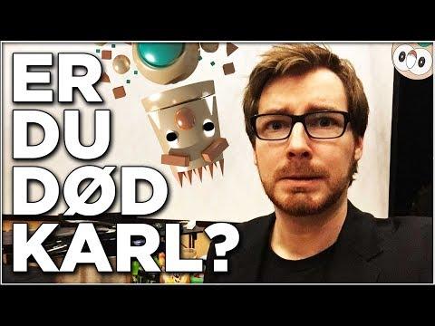 Hvor er du, Karl?!