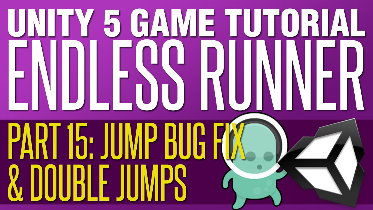 Unity Endless Runner Tutorial #15 - Jump Bug Fix & Double Jump