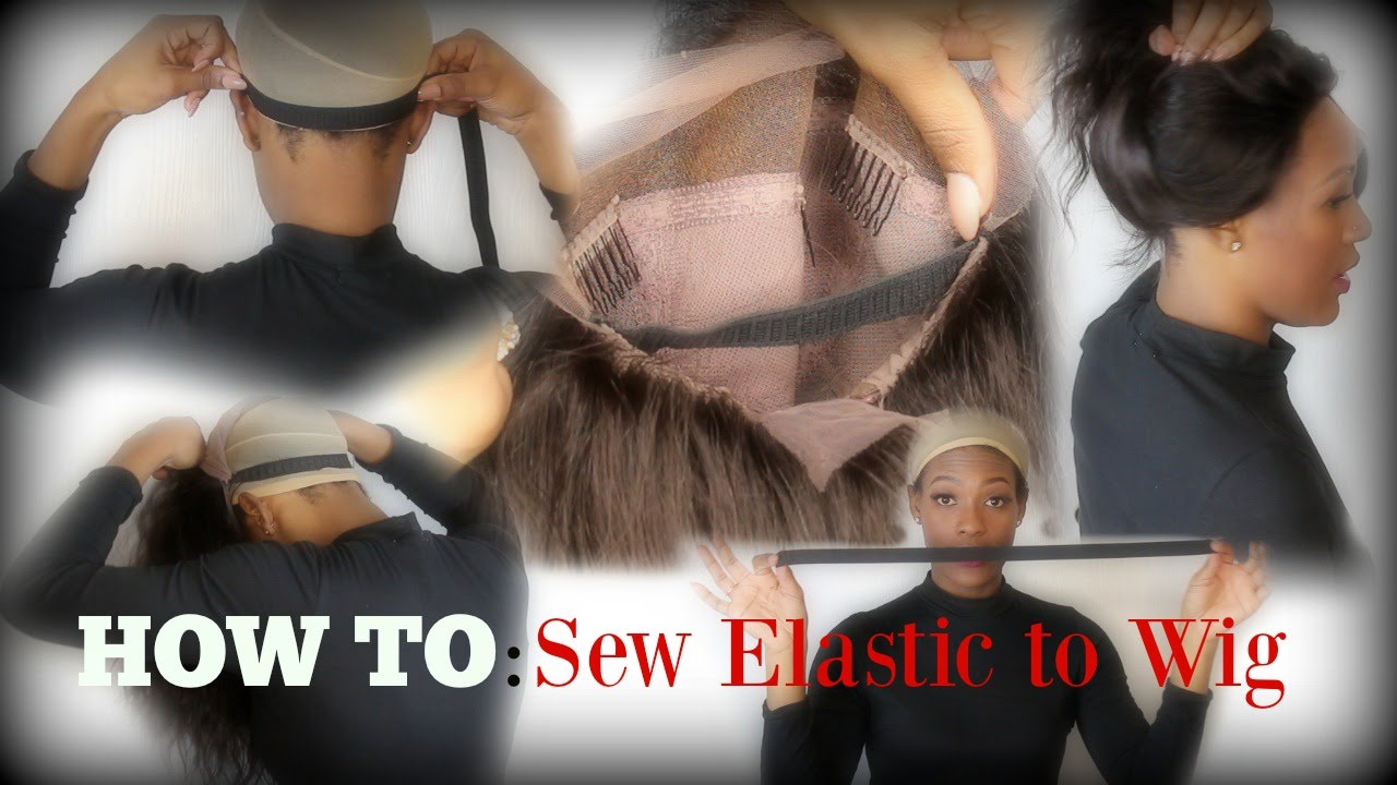 Diy Sew An Elastic Band To Your Wigs Easy As 1 2 3 Youtube