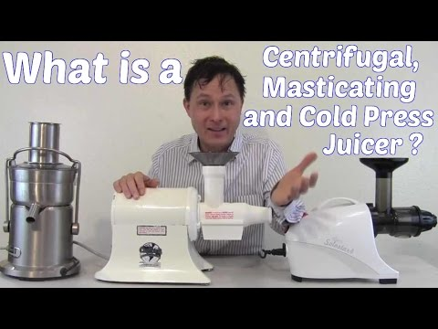 What Is A Centrifugal, Masticating And Cold Press Juicer ?