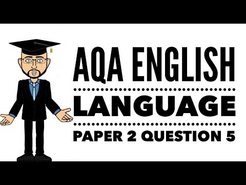 GCSE English Language Paper 2 Question 5: Writing an Essay