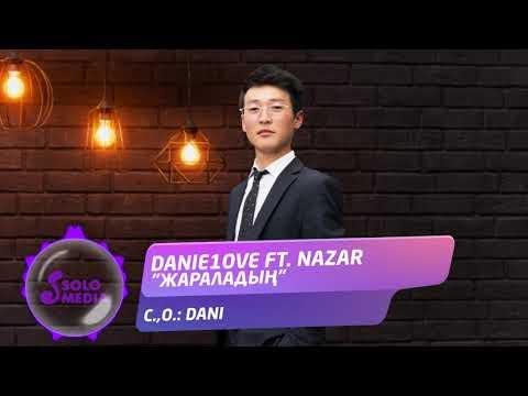 Danie1Ove Ft Nazar - Жараладын